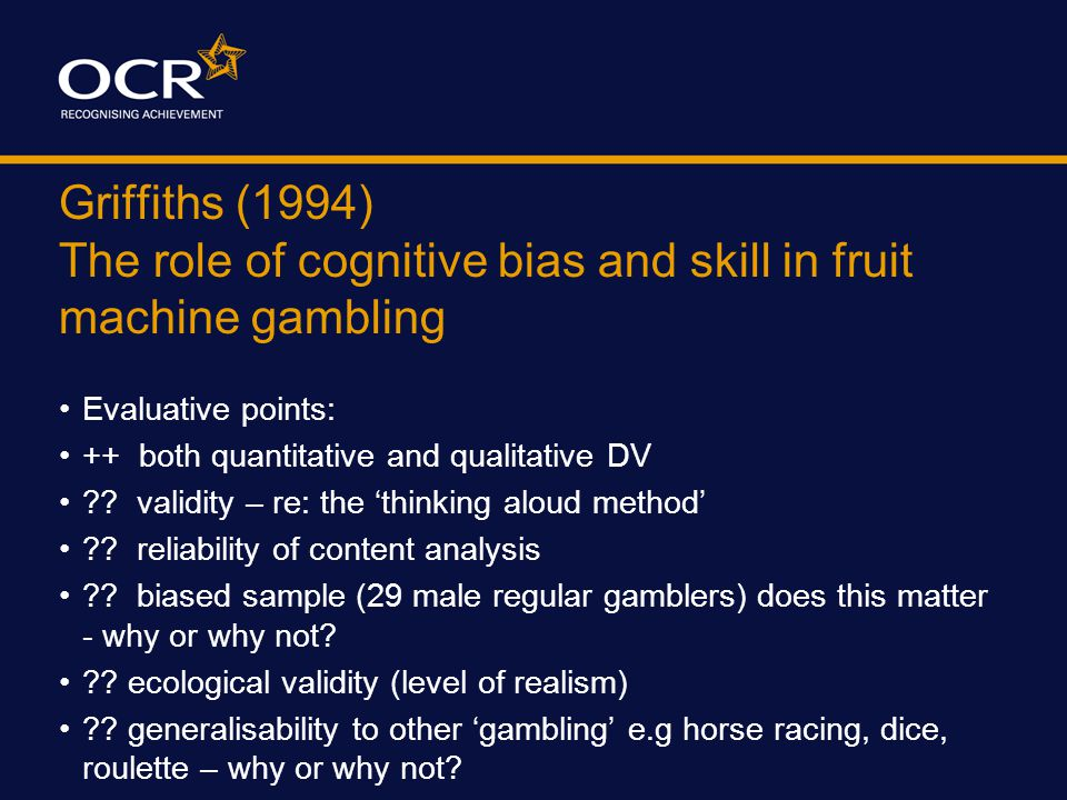 Griffiths (1994) The role of cognitive bias and skill in fruit machine gambling Is this useful to know.