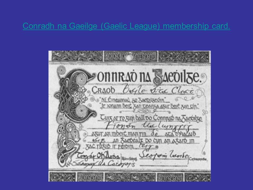 Conradh na Gaeilge (Gaelic League) membership card.