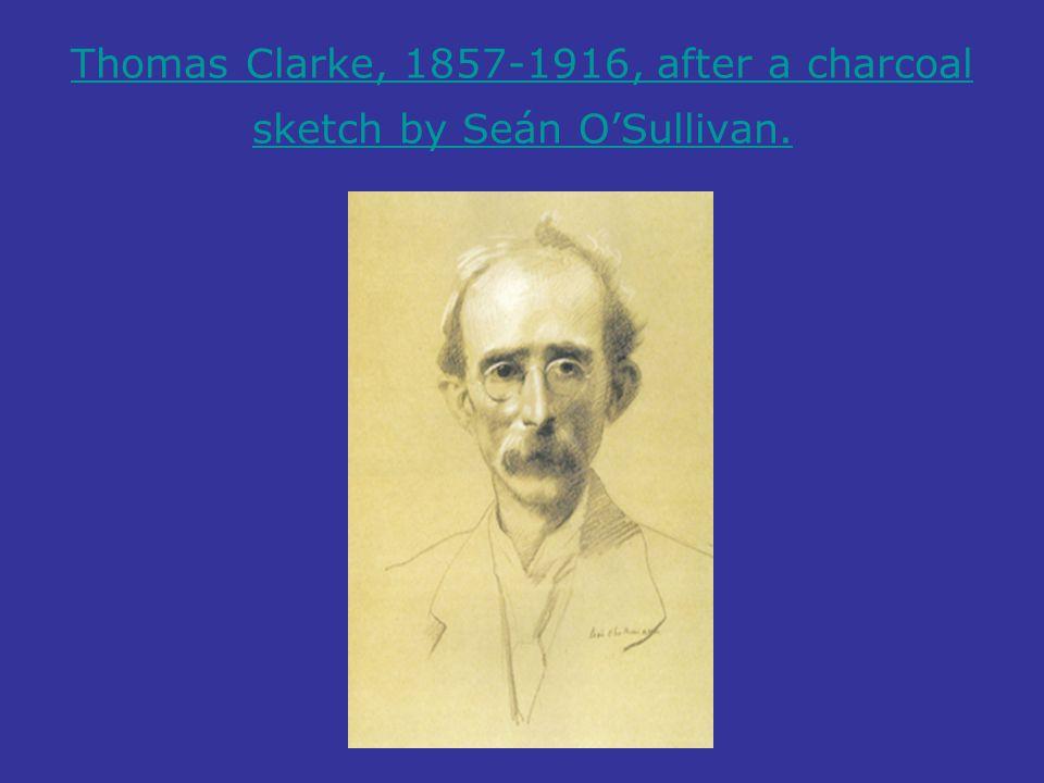 Thomas Clarke, 1857-1916, after a charcoal sketch by Seán O'Sullivan.