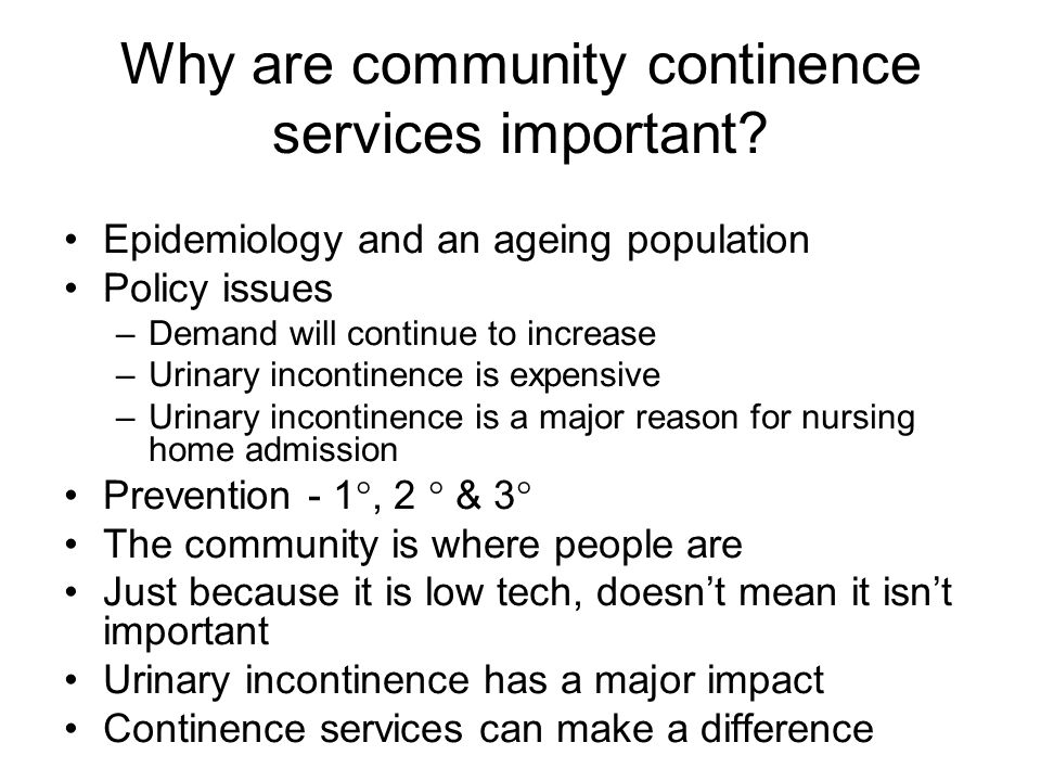 Why are community continence services important.