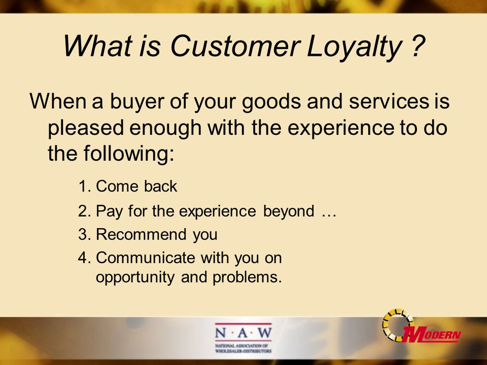 What is Customer Loyalty .