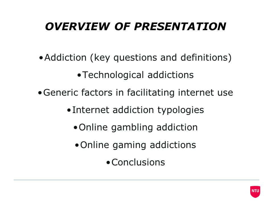 GENERAL CONCLUSIONS Online gambling and gaming addictions appear to exist (depending upon addiction criteria used) and are convergingOnline gambling and gaming addictions appear to exist (depending upon addiction criteria used) and are converging Despite the many positive consequences, online activities can be negative to a minority.Despite the many positive consequences, online activities can be negative to a minority.