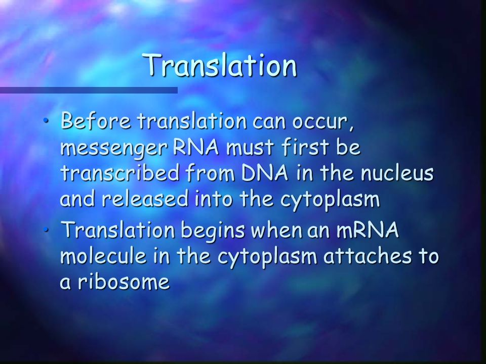 Messenger RNA Messenger RNA is transcribed in the nucleus.