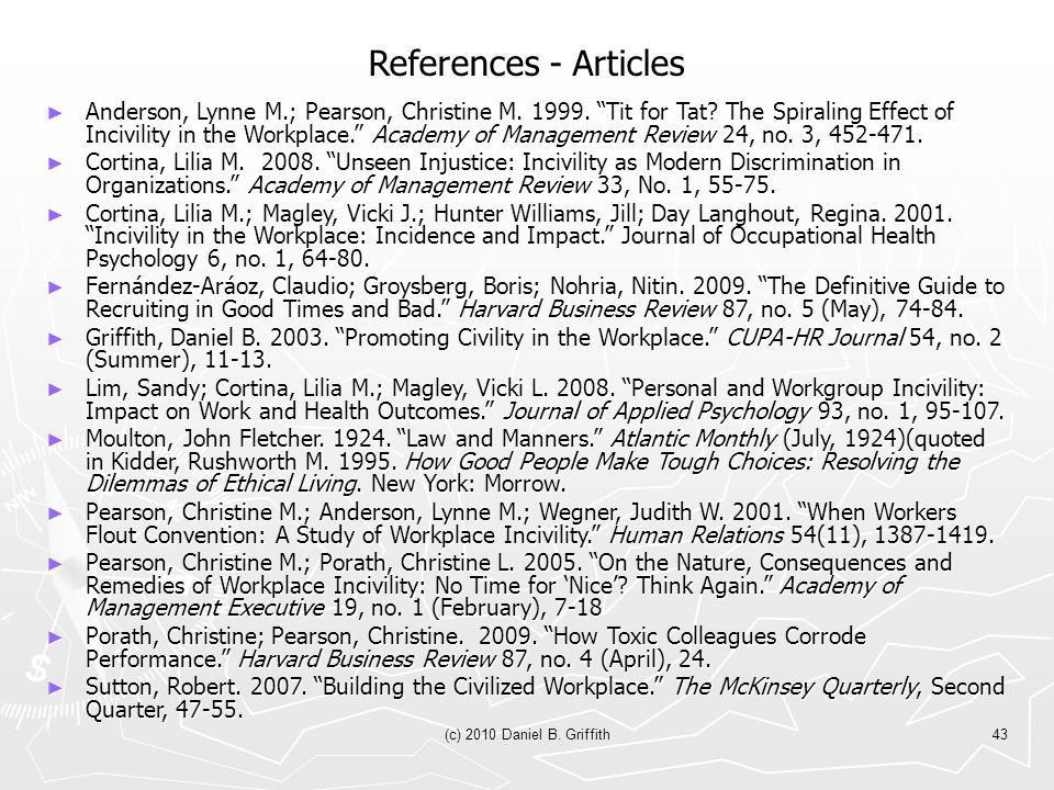 (c) 2010 Daniel B. Griffith43 References - Articles ► Anderson, Lynne M.; Pearson, Christine M.