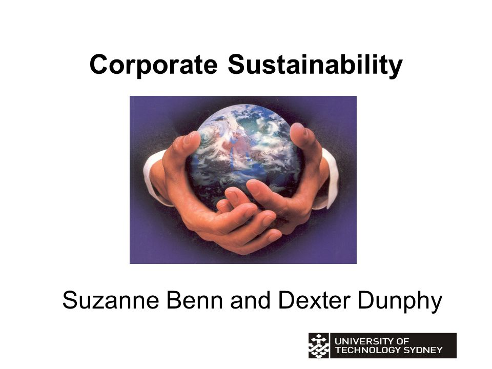 Corporate Sustainability Suzanne Benn and Dexter Dunphy