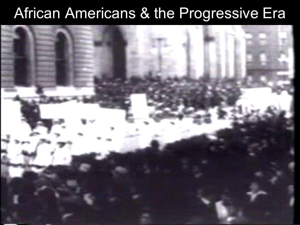 African Americans & the Progressive Era