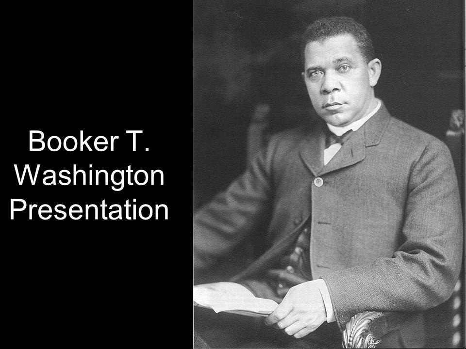 Booker T. Washington Presentation