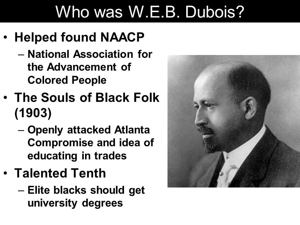 Who was W.E.B.Dubois.