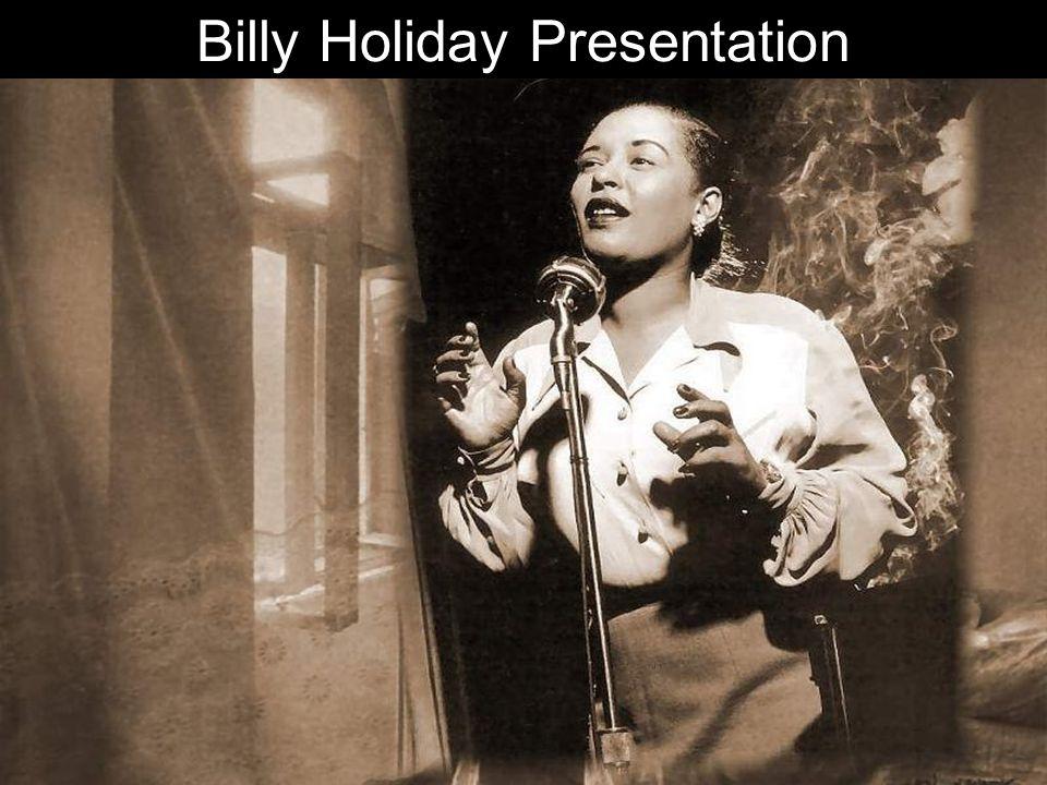 Billy Holiday Presentation