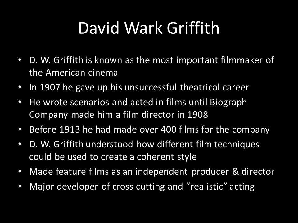 David Wark Griffith D. W.