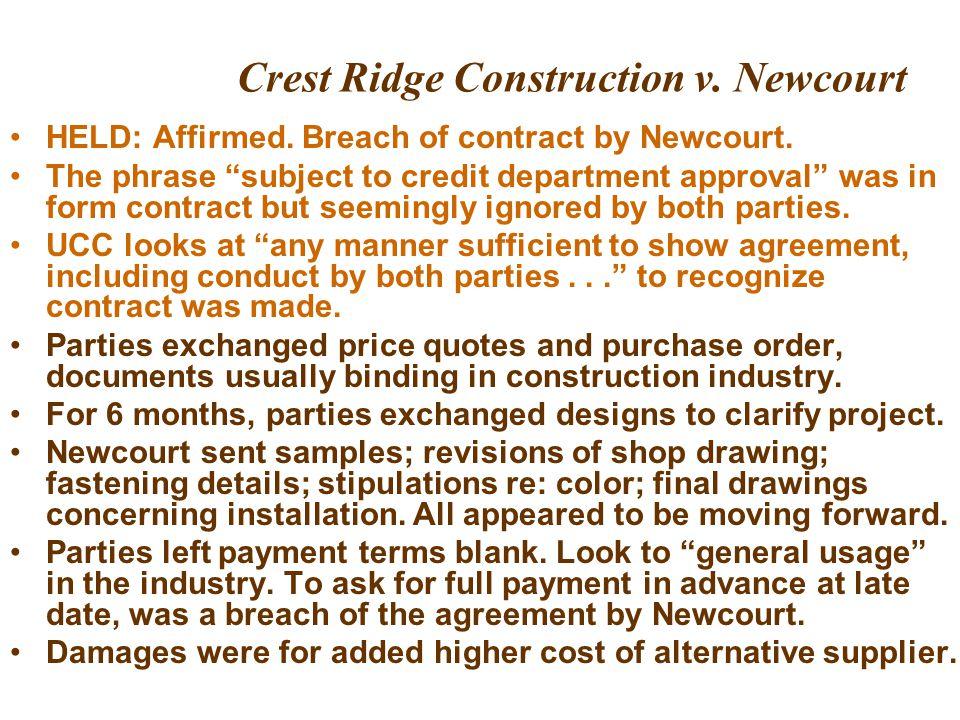 Crest Ridge Construction v.Newcourt HELD: Affirmed.