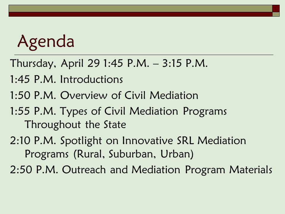 Agenda Thursday, April 29 1:45 P.M. – 3:15 P.M. 1:45 P.M.