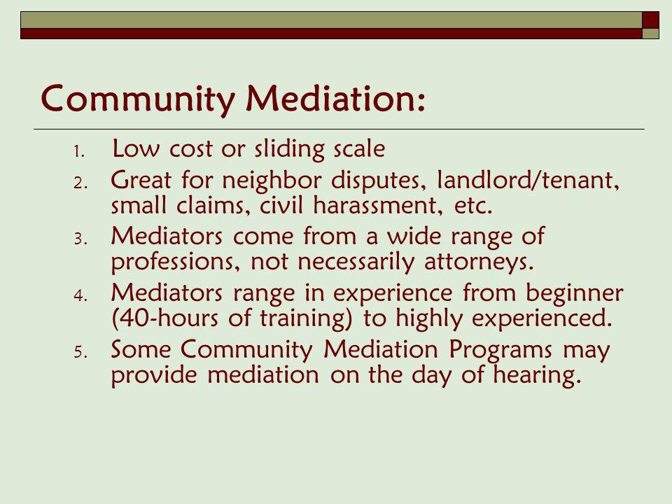 Court Mediation Panels: 1.