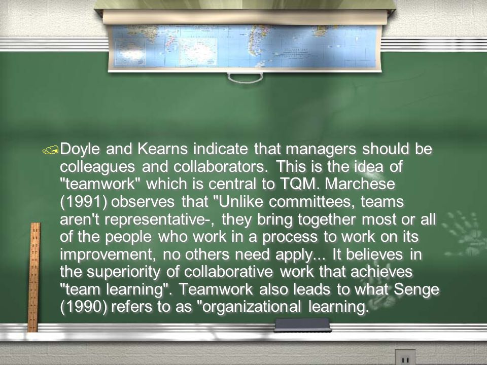 / Doyle and Kearns indicate that managers should be colleagues and collaborators. This is the idea of