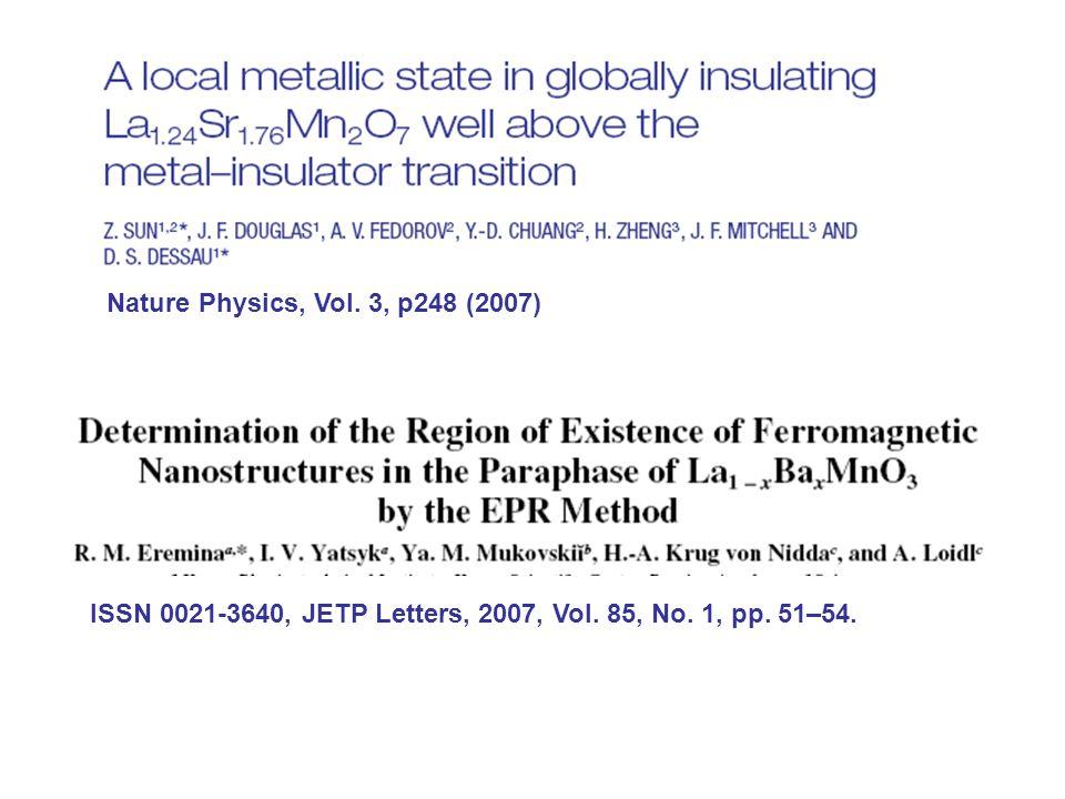 ISSN 0021-3640, JETP Letters, 2007, Vol. 85, No. 1, pp. 51–54. Nature Physics, Vol. 3, p248 (2007)