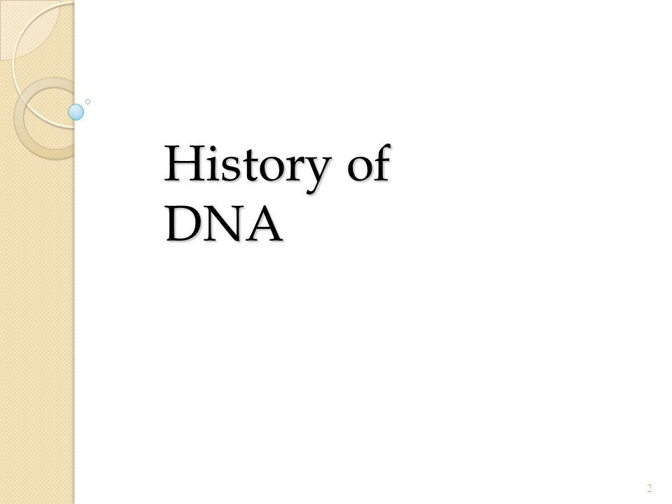 History of DNA 2