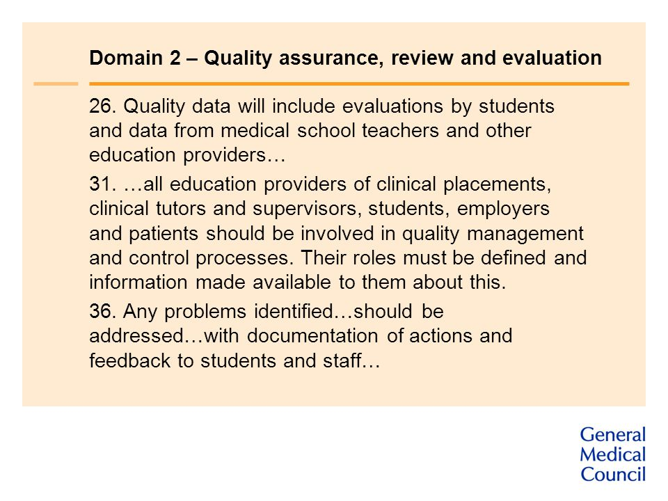 Domain 2 – Quality assurance, review and evaluation 26.
