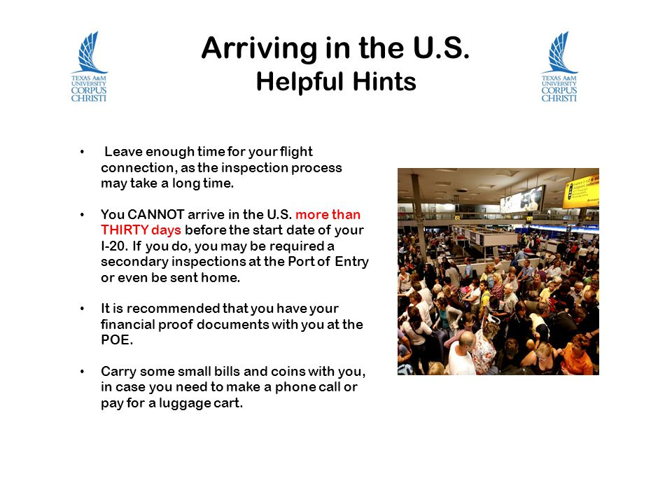 Arriving in the U.S.
