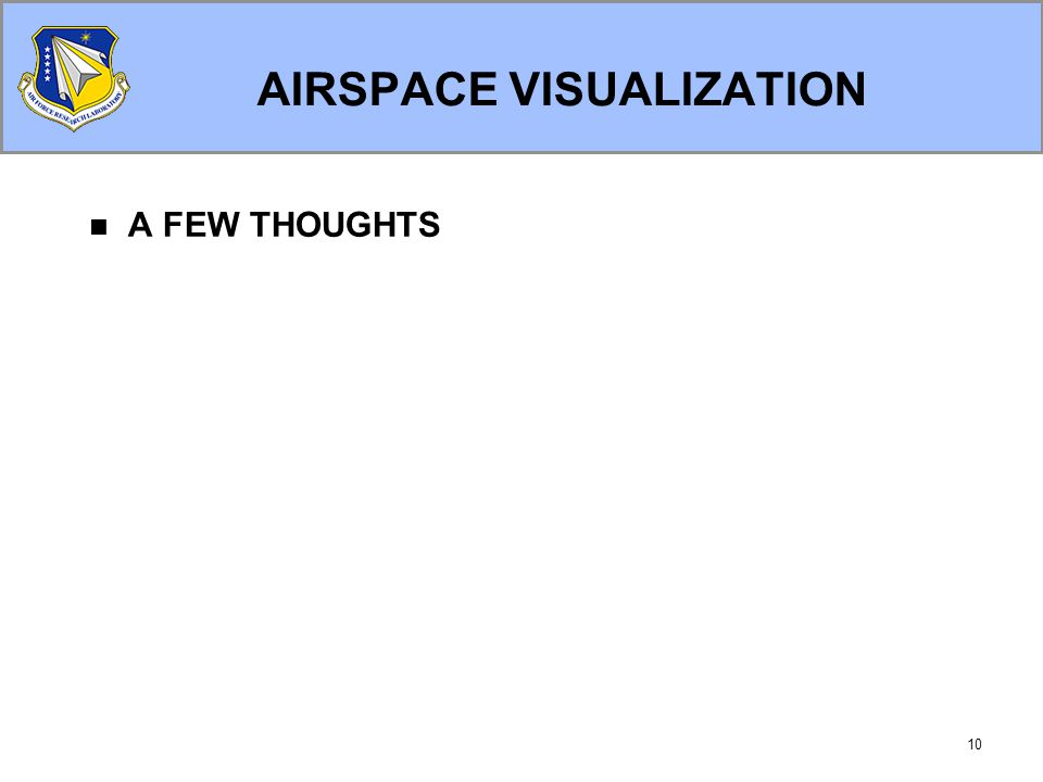 10 AIRSPACE VISUALIZATION A FEW THOUGHTS