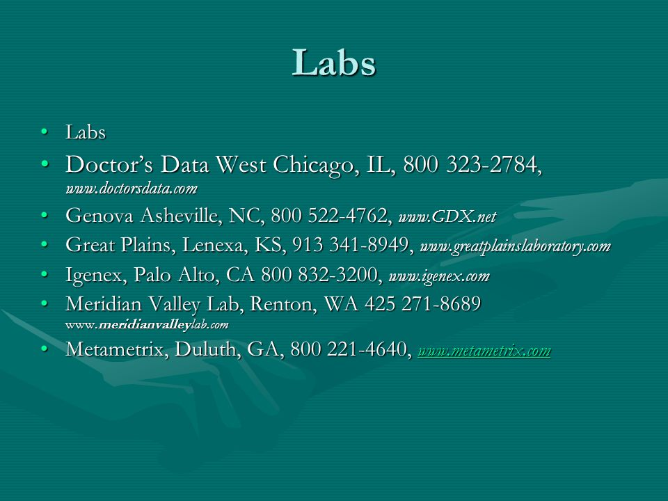 Labs LabsLabs Doctor's Data West Chicago, IL, 800 323-2784, www.doctorsdata.comDoctor's Data West Chicago, IL, 800 323-2784, www.doctorsdata.com Genov