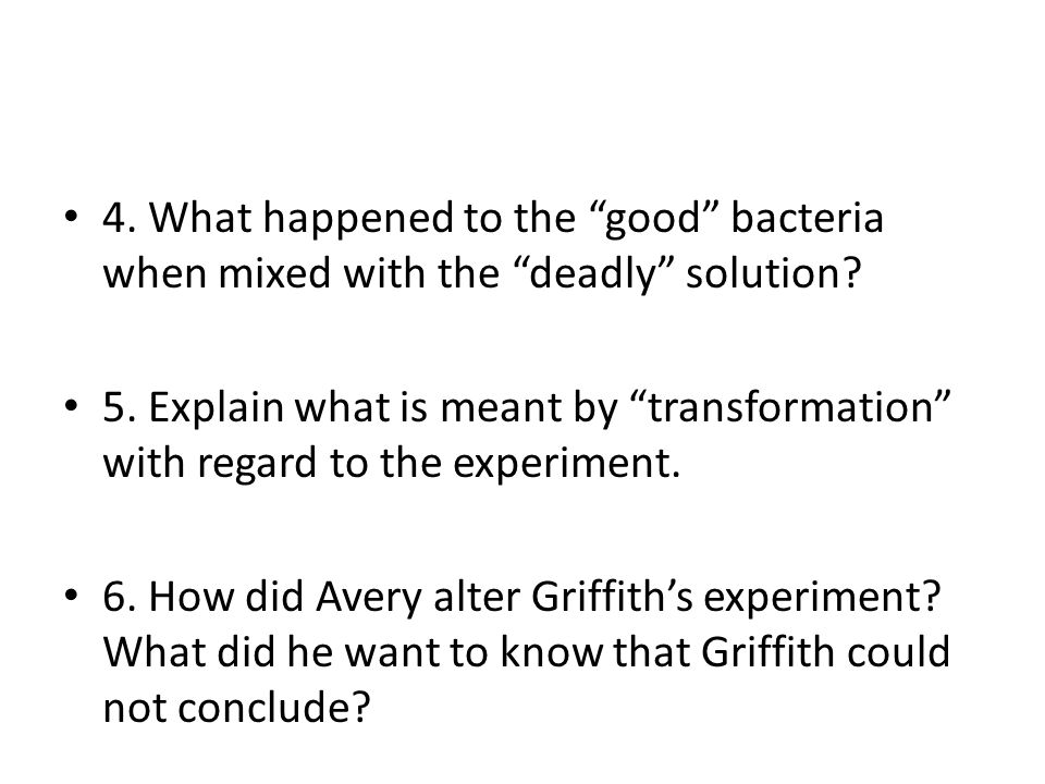 4. What happened to the good bacteria when mixed with the deadly solution.