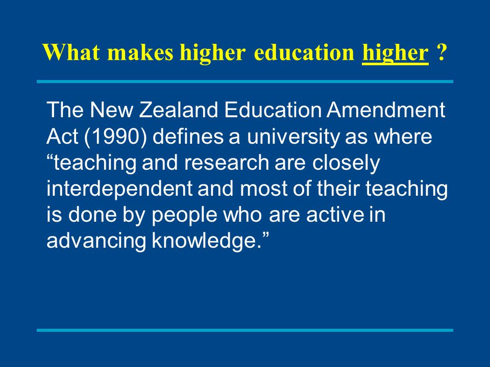 What makes higher education higher .