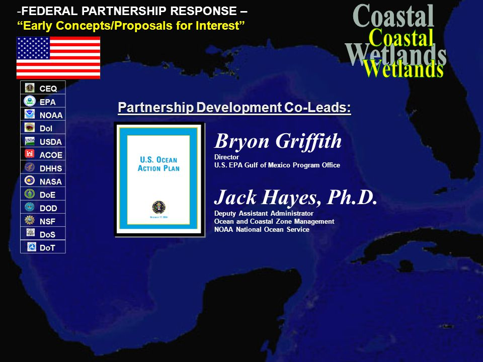 -FEDERAL PARTNERSHIP RESPONSE – Early Concepts/Proposals for Interest Bryon Griffith Director U.S.