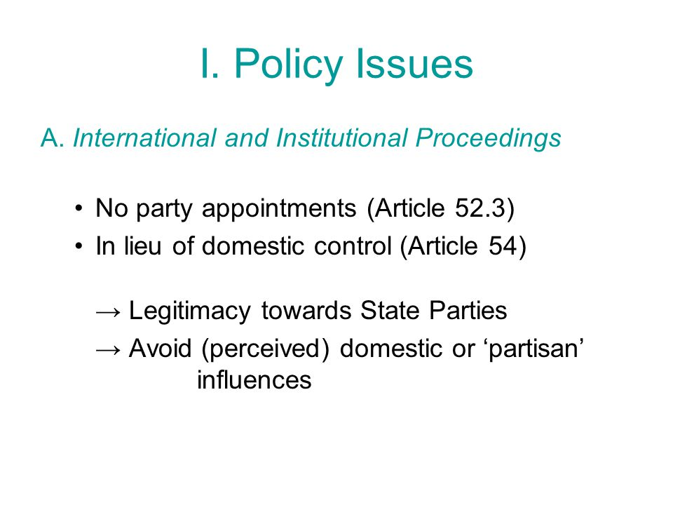 I. Policy Issues A.