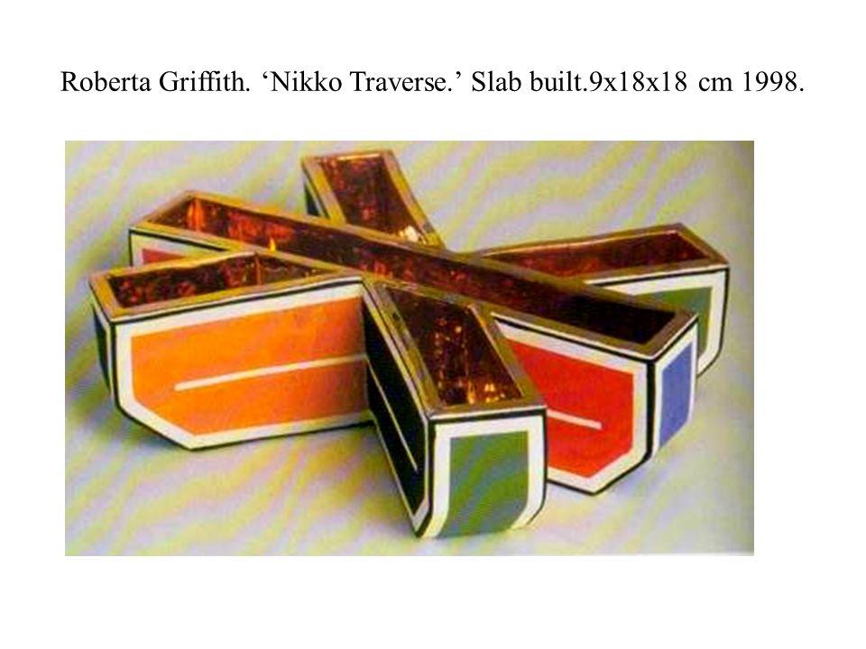 Roberta Griffith. 'Nikko Traverse.' Slab built.9x18x18 cm 1998.