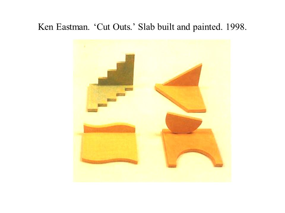 Ken Eastman. 'Cut Outs.' Slab built and painted. 1998.