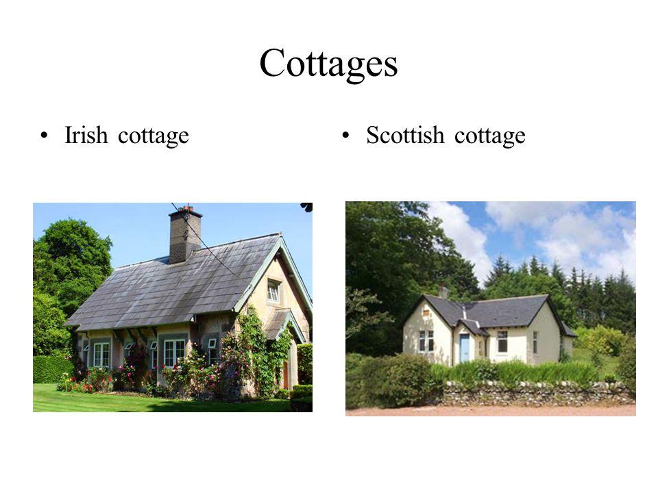 Cottages Irish cottageScottish cottage