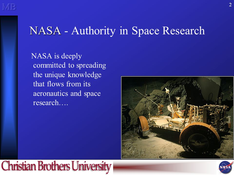2 NASA NASA - Authority in Space Research NASA is deeply committed to spreading the unique knowledge that flows from its aeronautics and space research….