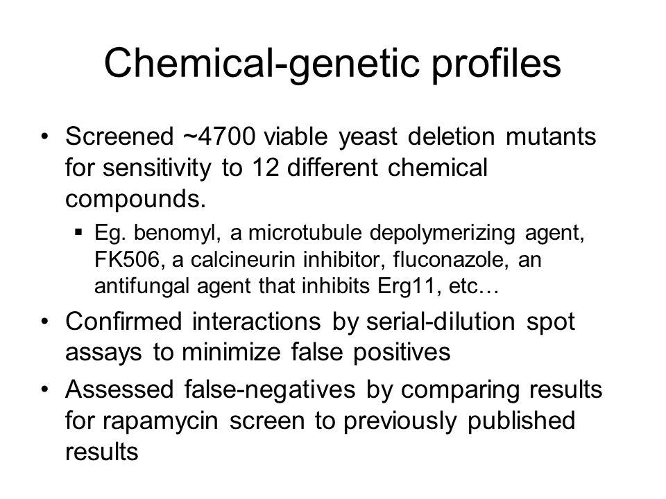 Chemical-genetic profiles Screened ~4700 viable yeast deletion mutants for sensitivity to 12 different chemical compounds.