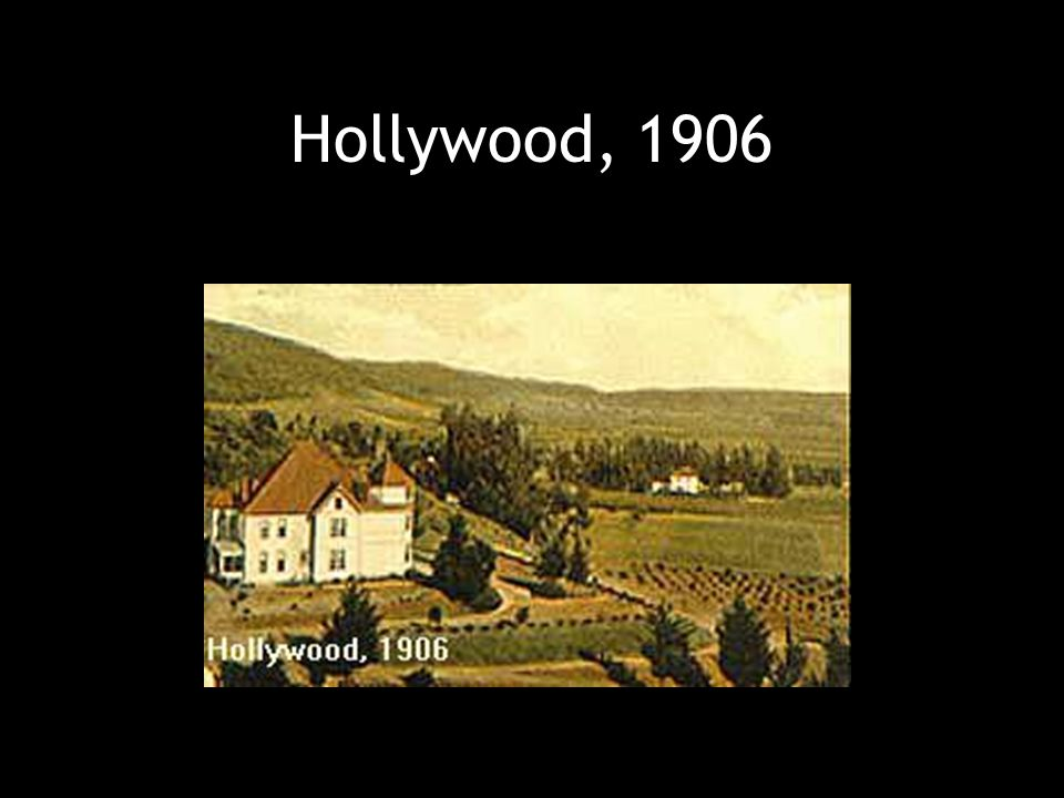 Hollywood, 1906