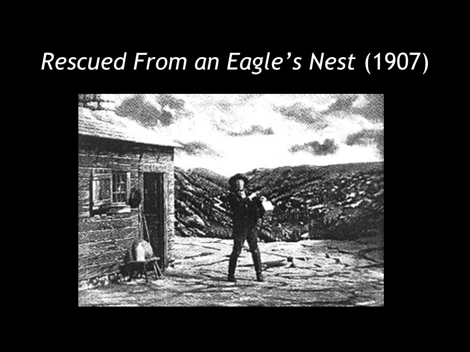 Rescued From an Eagle's Nest (1907)