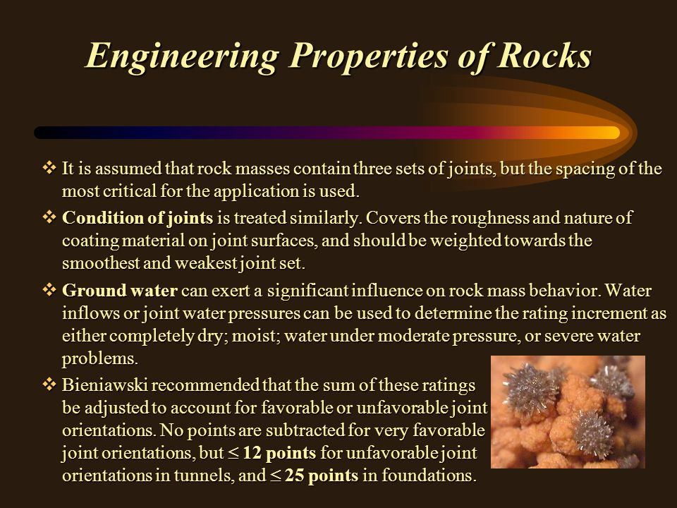 Engineering Properties of Rocks vIt is assumed that rock masses contain three sets of joints, but the spacing of the most critical for the application