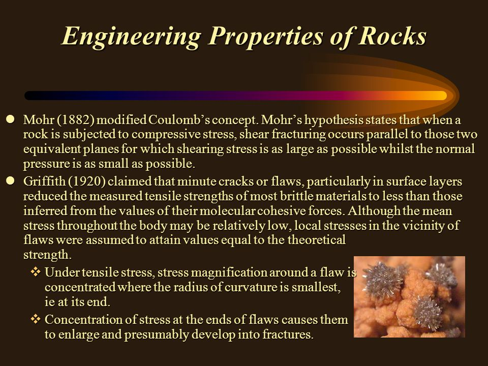 Engineering Properties of Rocks lMohr (1882) modified Coulomb's concept.