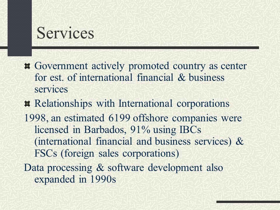 Services Government actively promoted country as center for est.