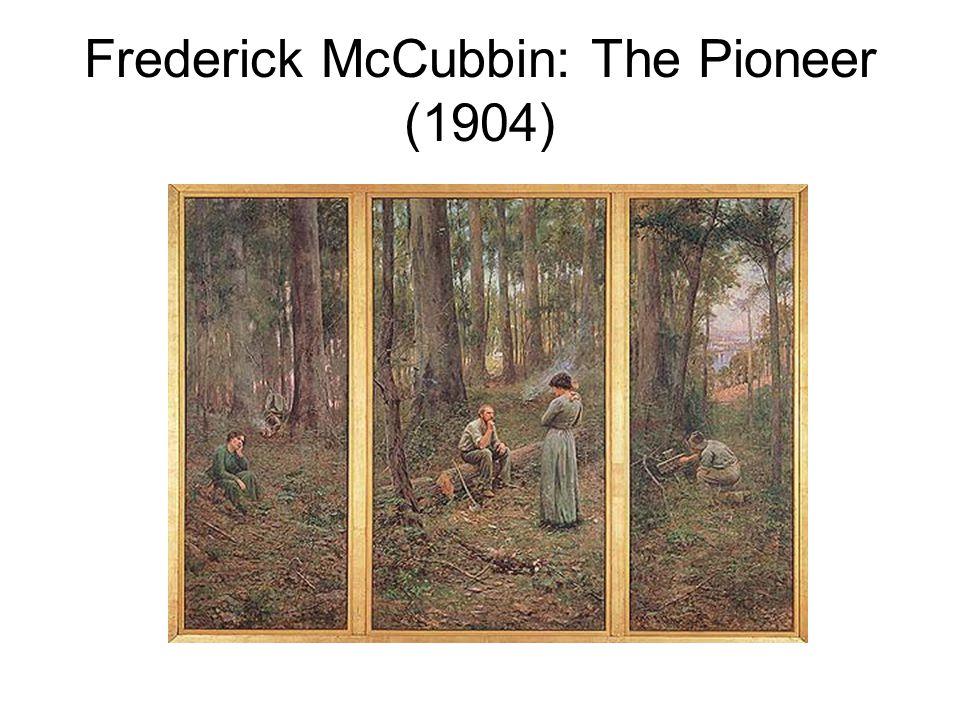 Frederick McCubbin: The Pioneer (1904)