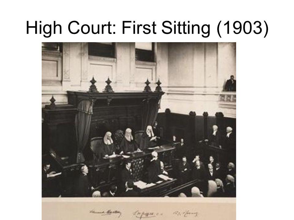 High Court: First Sitting (1903)