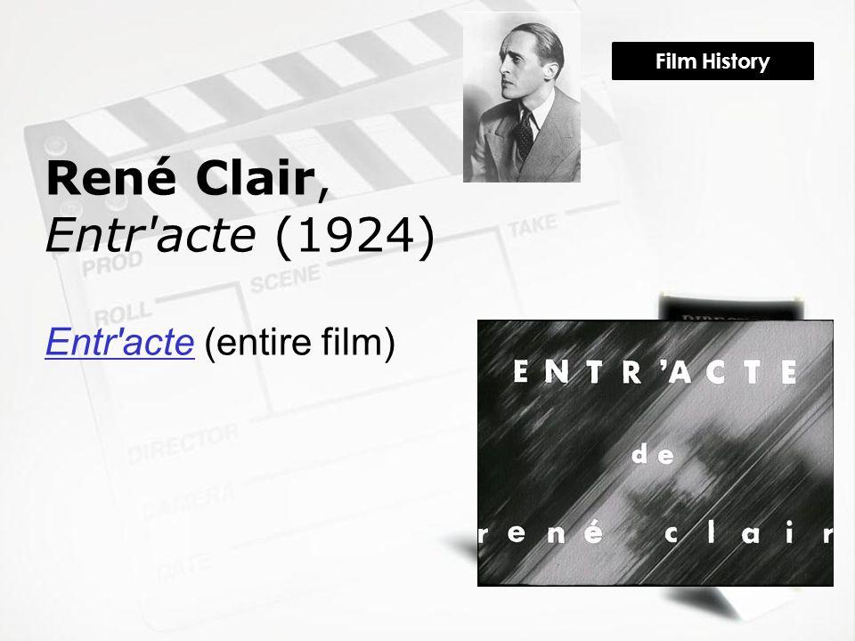 Film History René Clair, Entr'acte (1924) Entr'acteEntr'acte (entire film)