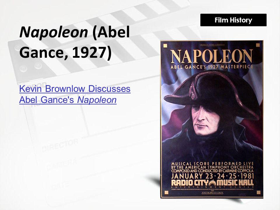 Film History Napoleon (Abel Gance, 1927) Kevin Brownlow Discusses Abel Gance's Napoleon