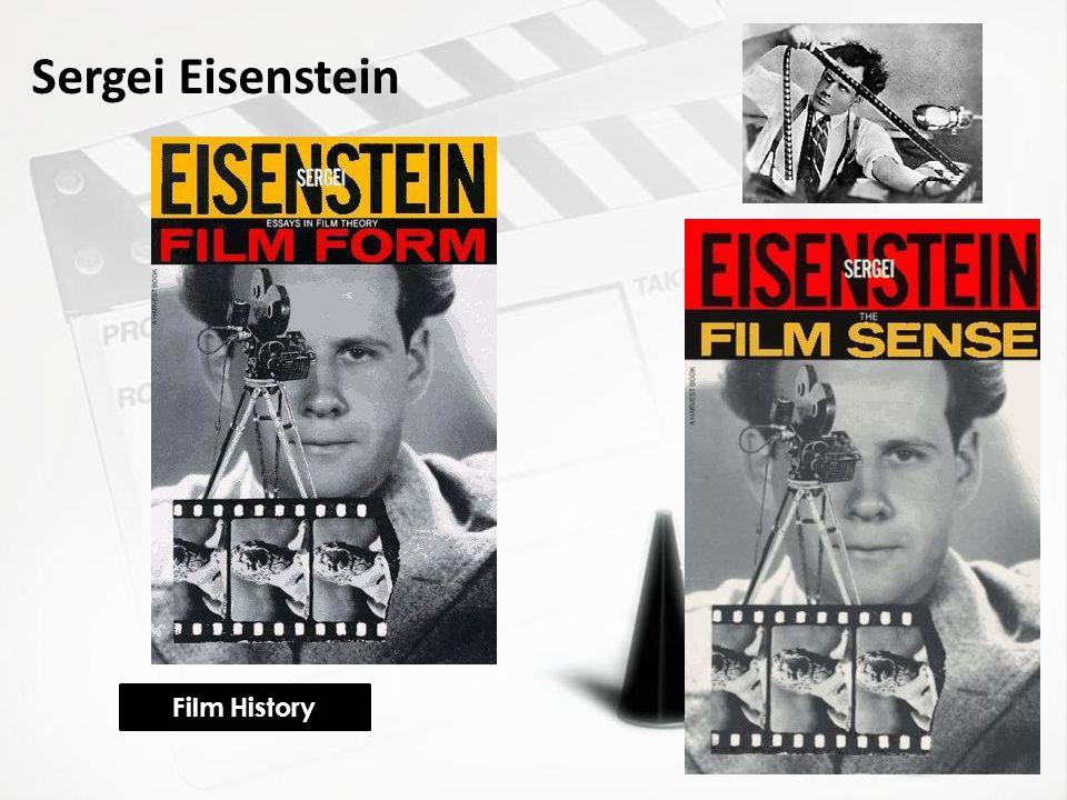 Film History Sergei Eisenstein