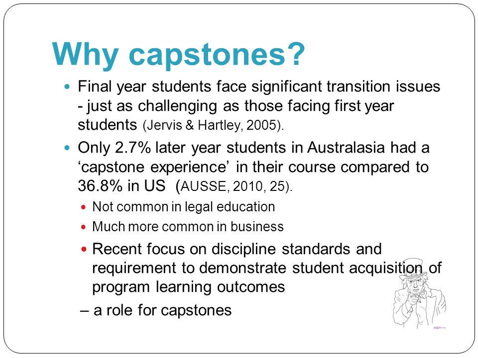 Why capstones.
