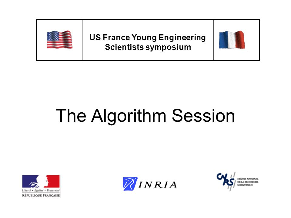 The Algorithm Session US France Young Engineering Scientists symposium