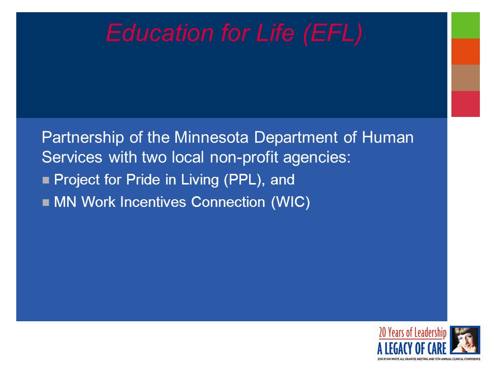 Education for Life Debbie Griffith Health Care Access Specialist (651) 431-3482 debbie.l.griffith@state.mn.us