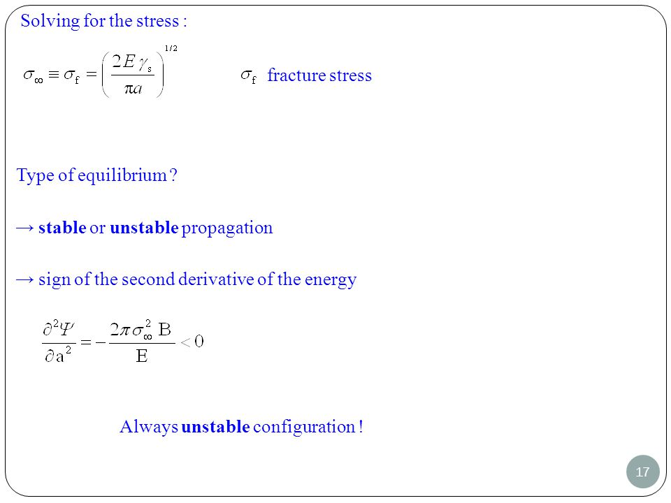17 Solving for the stress : Type of equilibrium .