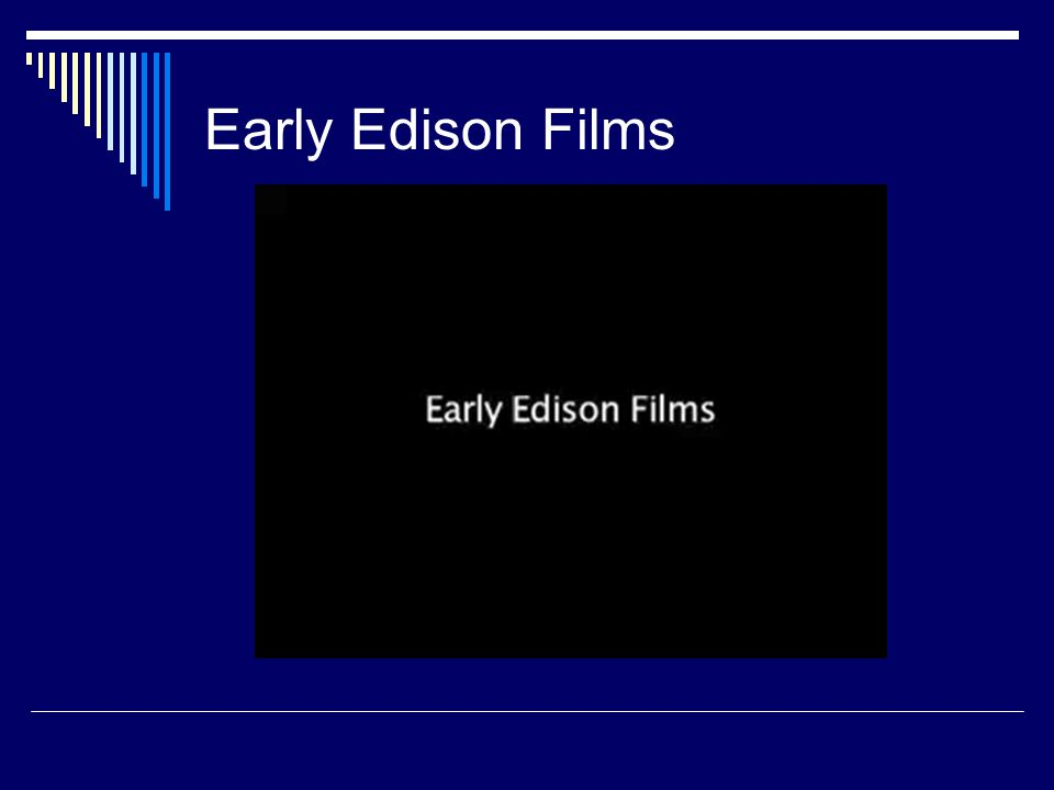 Early Edison Films