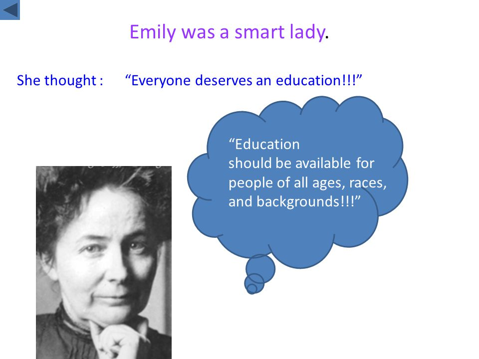 Emily was a smart lady.