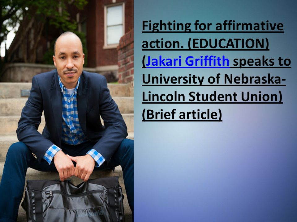 Fighting for affirmative action.